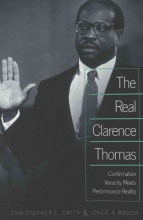 Christopher E. Smith,   Joyce A. Baugh The Real Clarence Thomas