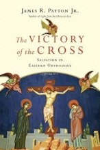 James R., Jr. Payton The Victory of the Cross