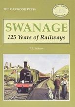 Brian L. Jackson Swanage 125 Years of Railways