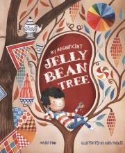 Finn, Maura My Magnificent Jelly Bean Tree