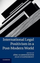 International Legal Positivism in a Post-Modern World