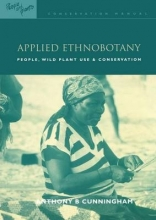Cunningham, Anthony B. Applied Ethnobotany
