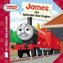 Thomas & Friends: My First Railway Library: James the Splend