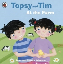 Jean, Adamson Topsy and Tim: At the Farm