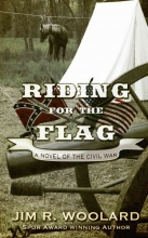 Woolard, Jim R. Riding for the Flag