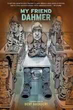 Backderf, Derf My Friend Dahmer