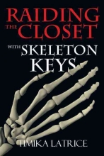 Latrice, Timika Raiding the Closet With Skeleton Keys