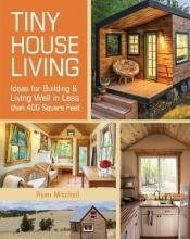 Mitchell, Ryan Tiny House Living