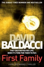 Baldacci, David First Family