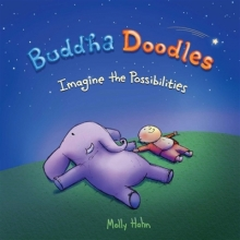 Molly Hahn Buddha Doodles: Imagine the Possibilities
