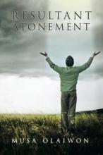 Olaiwon, Musa Resultant Atonement