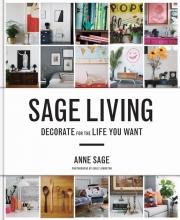 Sage, Anne Sage Living