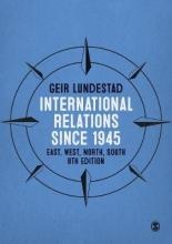 Geir Lundestad International Relations since 1945
