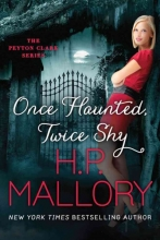 Mallory, H. P. Once Haunted, Twice Shy
