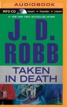 Robb, J. D. Taken in Death