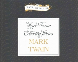 Twain, Mark Mark Twain Collected Stories