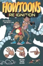 Van Lente, Fred Howtoons [Re]ignition 1