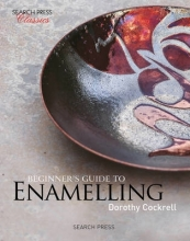 Cockrell, Dorothy Beginner`s Guide to Enamelling