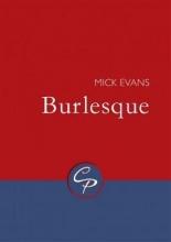 Mick Evans Burlesque