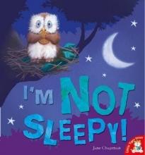 Chapman, Jane I`m Not Sleepy