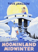 Tove,Jansson Moominland Midwinter