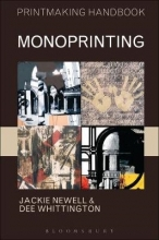 Newell, Jackie,   Whittington, Dee Monoprinting