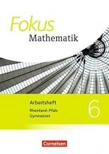 Fokus Mathematik 6. Schuljahr. Arbeitsheft mit Lösungen. Gymnasium Rheinland-Pfalz