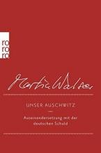Walser, Martin Unser Auschwitz