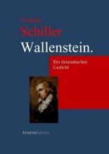 Schiller, Friedrich Wallenstein.