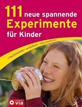 Rüter, Martina 111 neue spannende Experimente für Kinder