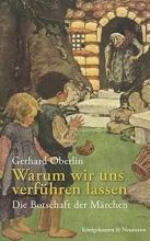 Oberlin, Gerhard Warum wir uns verführen lassen