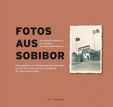 Steffen Hänschen Martin Cüppers  Annett Gerhardt  Karin Graf, Fotos aus Sobibor