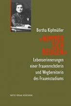 Kipfmüller, Bertha Nimmer sich beugen