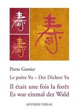 Garnier, Pierre Il était une fois la forêt Es war einmal der Wald
