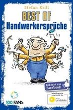 Krill, Stefan Best of Handwerkersprüche