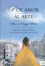 Waller, Sharon Biggs Por amor al arteA Mad, Wicked Folly