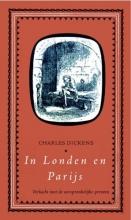 Charles Dickens , In Londen en Parijs