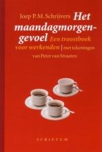 J.P.M. Schrijvers , Het maandagmorgengevoel