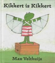 Max  Velthuijs Kikkert is Kikkert