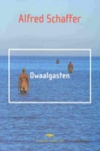Schaffer, Alfred Dwaalgasten