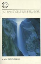 Jan van Rijckenborgh , Het Universele geneesmiddel