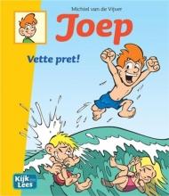 Michiel van de Vijver Joep Vette pret!