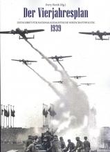 Perry Pierik , Der Vierjahresplan 1939