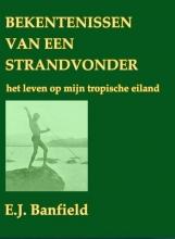 E.J. Banfield , Bekentenissen van een strandvonder