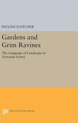 Pauline Fletcher,Gardens and Grim Ravines