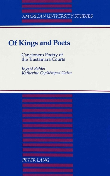 Ingrid Bahler,   Katherine Gy Ek Enyesi Gatto,Of Kings and Poets