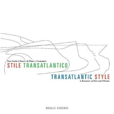 Donald Osborne,Transatlantic Style/Stile Transatlantico