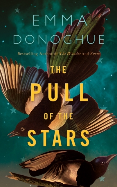 Emma Donoghue,The Pull of the Stars