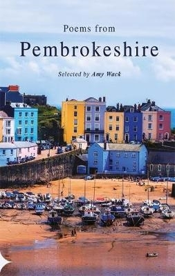 Amy Wack,Poems from Pembrokeshire