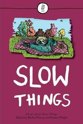 Rachel Piercey,   Emma Wright,Slow Things